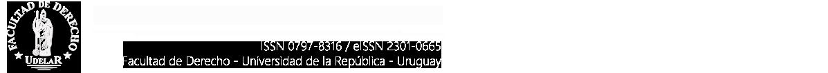 Revista de la Facultad de Derecho de la Universidad de la República, Uruguay.